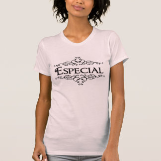 Especial Tee Shirt