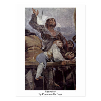 Espectador de Francisco De Goya Tarjeta Postal
