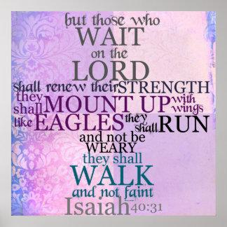 Espera en el señor Scripture 40 31 de Isaías Posters