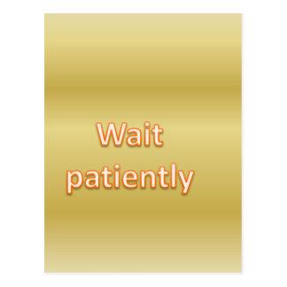 Espera pacientemente postal