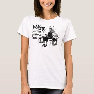 """""""Esperando camiseta del hombre perfecto"""""""