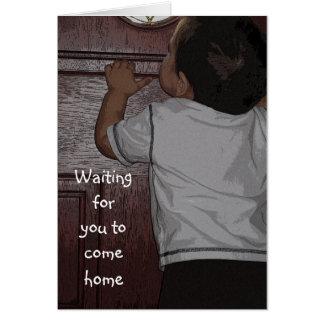 Esperándole para volver a casa tarjeta de felicitación