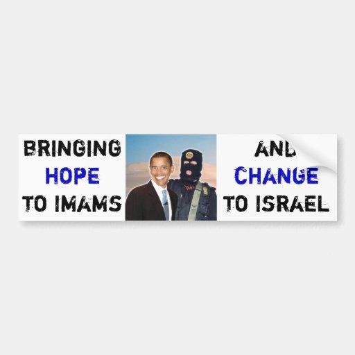 Esperanza a los imanes, cambio a Israel Pegatina De Parachoque