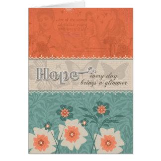 Esperanza - cada día trae una luz tenue tarjeta de felicitación