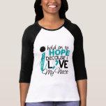 Esperanza de mi cáncer de cuello del útero de la s camiseta