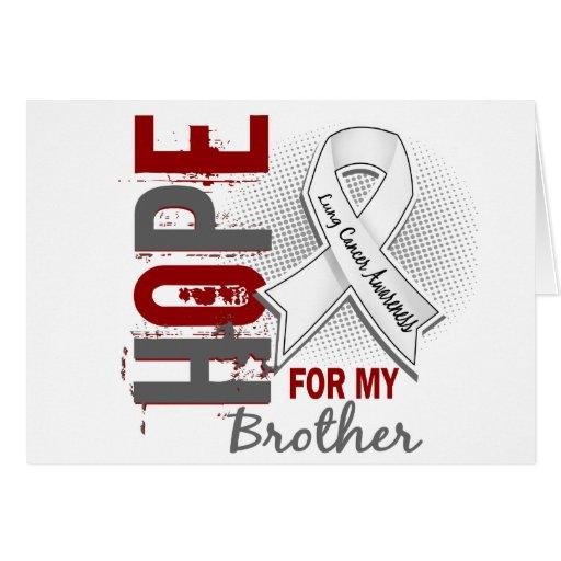 Esperanza de mi cáncer de pulmón de Brother Tarjeta De Felicitación