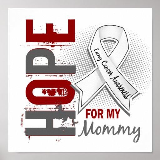Esperanza de mi cáncer de pulmón de la mamá posters