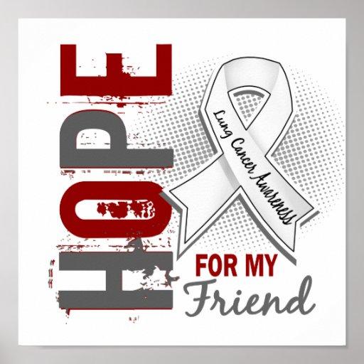 Esperanza de mi cáncer de pulmón del amigo posters