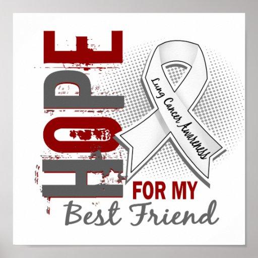 Esperanza de mi cáncer de pulmón del mejor amigo impresiones