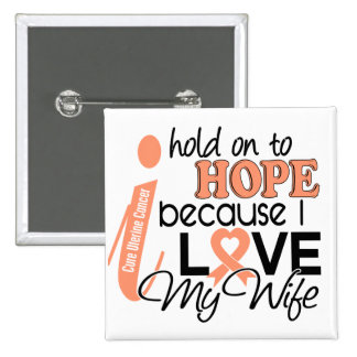 Esperanza de mi cáncer uterino de la esposa pin cuadrado