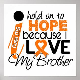 Esperanza de mi esclerosis múltiple del ms de Brot Posters