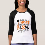 Esperanza de mi leucemia de la hermana camiseta