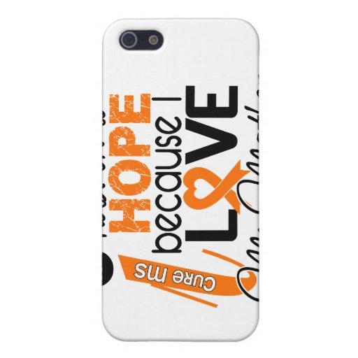 Esperanza de mi ms de la esclerosis múltiple de la iPhone 5 funda