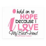 Esperanza del cáncer de pecho de mi mejor amigo tarjetas postales