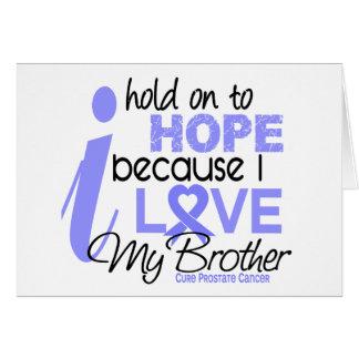 Esperanza del cáncer de próstata de mi Brother Tarjeta De Felicitación