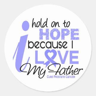 Esperanza del cáncer de próstata de mi padre pegatina redonda