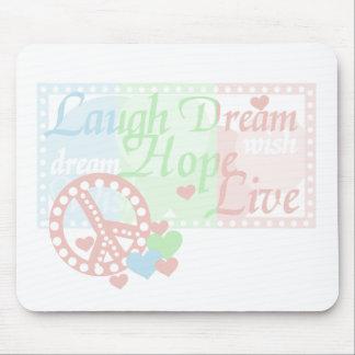 Esperanza del sueño de la risa de la paz viva tapete de raton