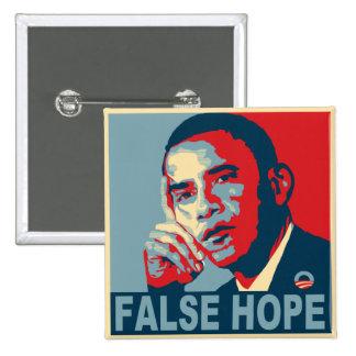 Esperanza falsa Obama Pin Cuadrado