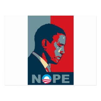 ¿Esperanza? ¡NOPE! ¡Guarde el cambio, Barack! Tarjetas Postales