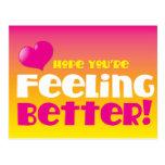 ¡Esperanza que usted está sintiendo mejor! consiga Tarjeta Postal
