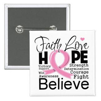 Esperanza tipográfica del amor de la fe del cáncer pin cuadrada 5 cm