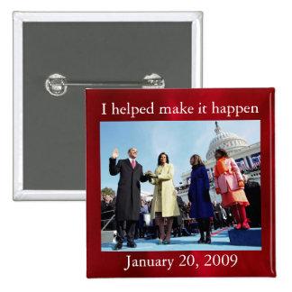 Esperanza y cambio de Obama Pin