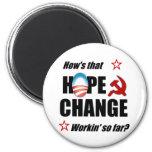 ¿Esperanza y cambio? Imán De Frigorifico