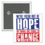 Esperanza y cambio pin