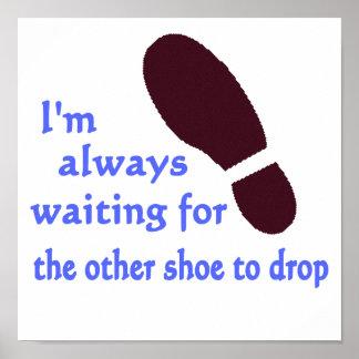Esperar el otro zapato poster