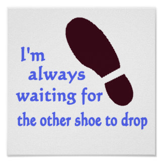 Esperar el otro zapato impresiones
