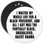 Esperé mi toda la vida un presidente negro… pins