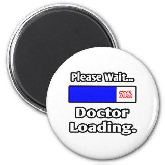 Espere por favor… al doctor Loading Imán