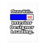 Espere por favor… el cargamento del interiorista tarjetas postales