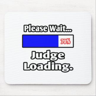 Espere por favor… el cargamento del juez tapete de ratón