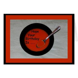 ¡Espere que sea su cumpleaños Sopa-er! Tarjeta De Felicitación
