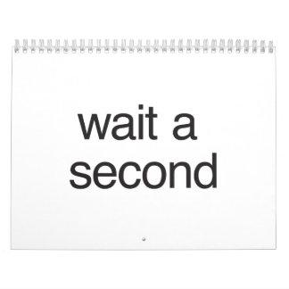 espere un second ai calendario
