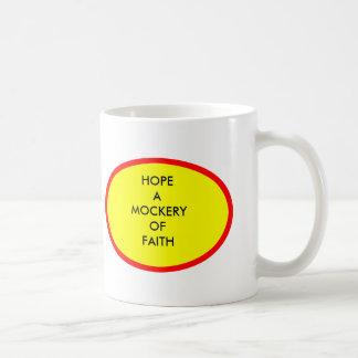 ESPERE una MOFA de la FE los regalos de Zazzle del Taza De Café