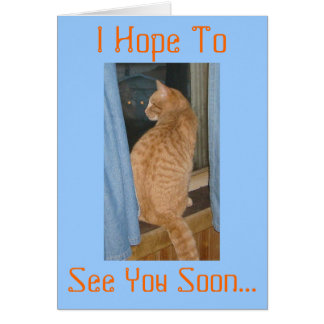 Espero a, le veo pronto… tarjeta de felicitación