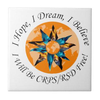 Espero sueño de I que creo que seré CRPS RSD Azulejo Cuadrado Pequeño