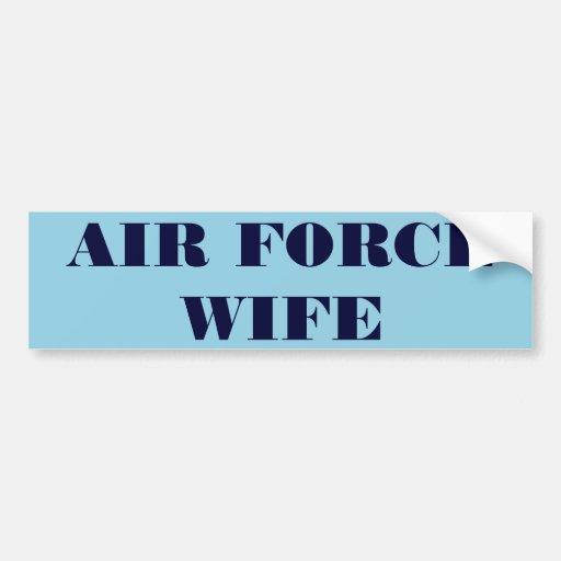 Esposa de la fuerza aérea de la pegatina para el p pegatina de parachoque