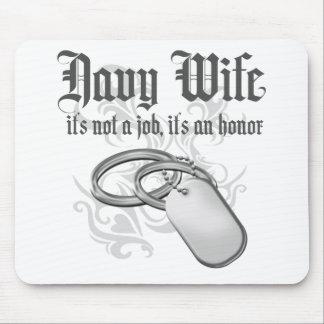 Esposa de la marina de guerra - es un honor tapetes de raton