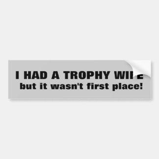 ¿Esposa del trofeo? No primer lugar Pegatina Para Auto