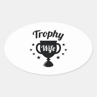 Esposa del trofeo pegatina ovalada