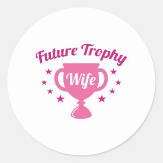 Esposa futura del trofeo pegatina redonda