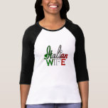 Esposa italiana camisetas