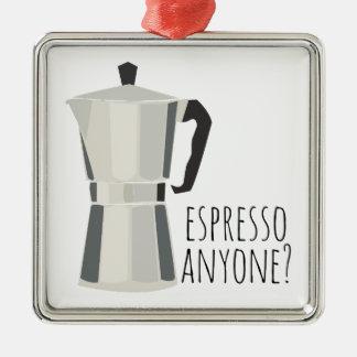 Espresso Anyone Metal Ornament