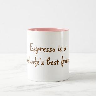 661da7e16ed Espresso is a midwife's best friend! Two-Tone coffee mug