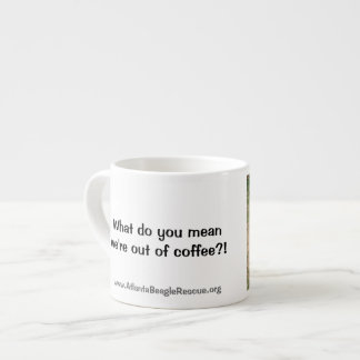 Espresso Mug - Don't Leave Home Without Some!
