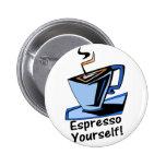 espresso-yourself 2 inch round button
