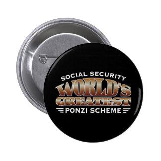 Esquema de Ponzi de la Seguridad Social Pin Redondo De 2 Pulgadas
